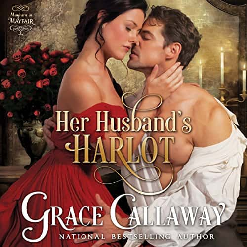 Audiobook cover for Her Husband's Harlot (audiobook) by Grace Callaway