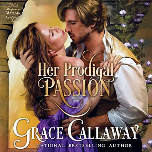 Audiobook cover for Her Prodigal Passion audiobooks by Grace Callaway