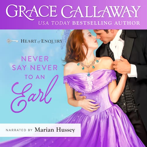 Audiobook cover for Never Say Never To An Earl audiobook by Grace Callaway