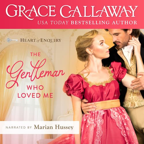 Audiobook cover for The Gentleman Who Loved Me audiobook by Grace Callaway
