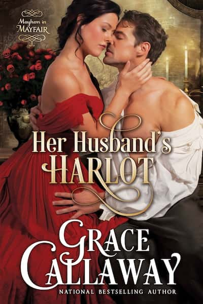 Book cover for Her Husband's Harlot by Grace Callaway