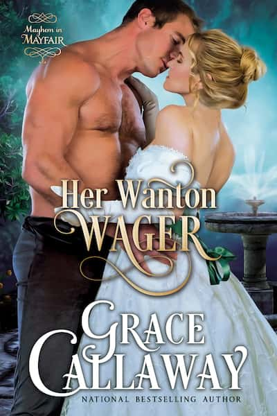 Book cover for Her Wanton Wager by Grace Callaway