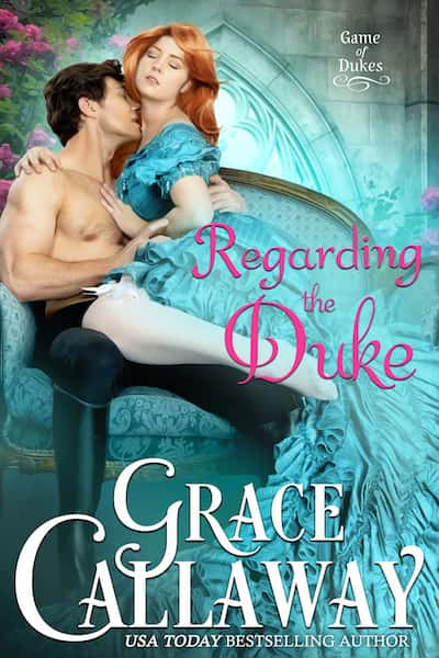 Book cover for Regarding the Duke by Grace Callaway