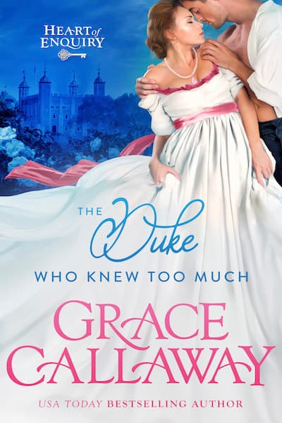 Book cover for The Duke Who Knew Too Much by Grace Callaway