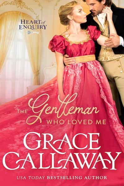 Book cover for The Gentleman Who Loved Me by Grace Callaway